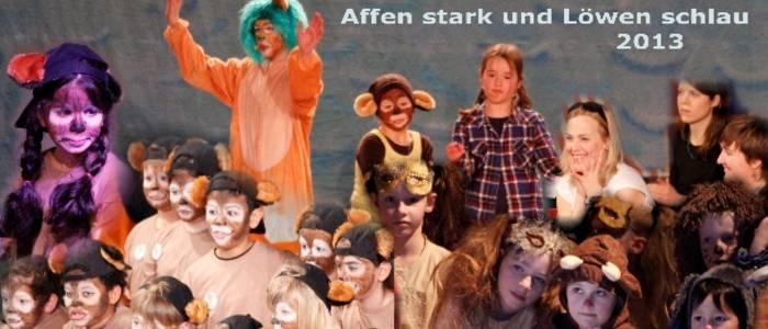 """""""Affen stark und Löwen schlau"""""""